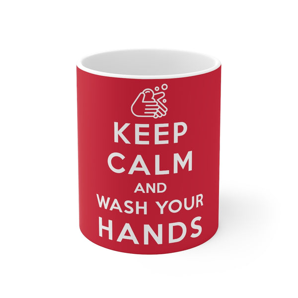 Keep Calm and Wash Your Hands mug 11oz - Work From Homers