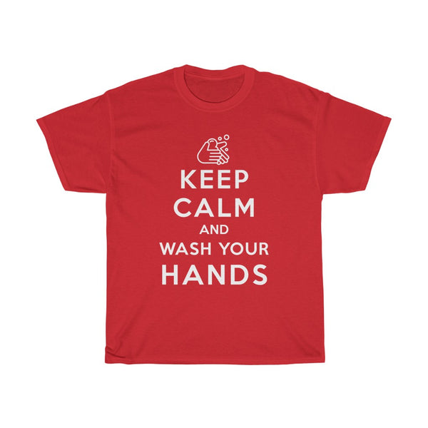 Keep Calm And Wash Your Hands t-shirt (men's and women's, white text) - Work From Homers