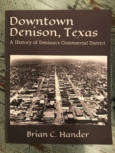 Local Denison, TX History Books by author Brian Hander