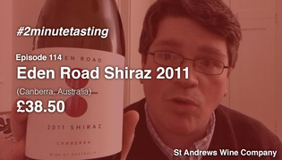 Episode 114 | Eden Road Shiraz 2011