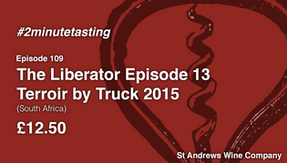 Episode 109 | The Liberator Terroir by Truck 2015