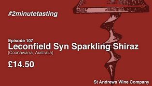 Episode 107 | Leconfield Syn Sparkling Shiraz