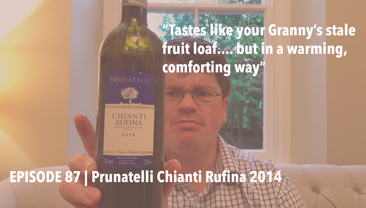 Episode 87 | Prunatelli Chianti Rufina 2014