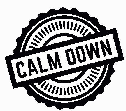 Calm Down Embroidered Iron On Patch - EH Patches
