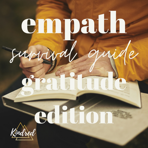 Empath Survival Guide Gratitude Edition