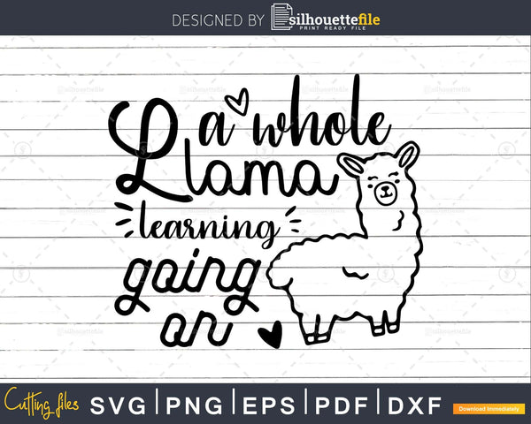 A Whole Llama Learning Going On SVG dxf png eps llama