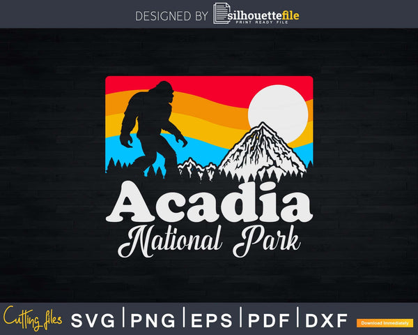 Acadia National Park Maine Bigfoot Mountains Svg Designs