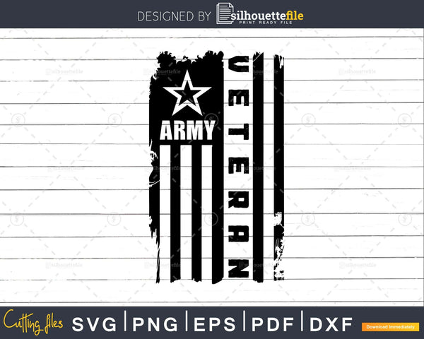 Army Veteran Svg png dxf eps Distressed American Flag