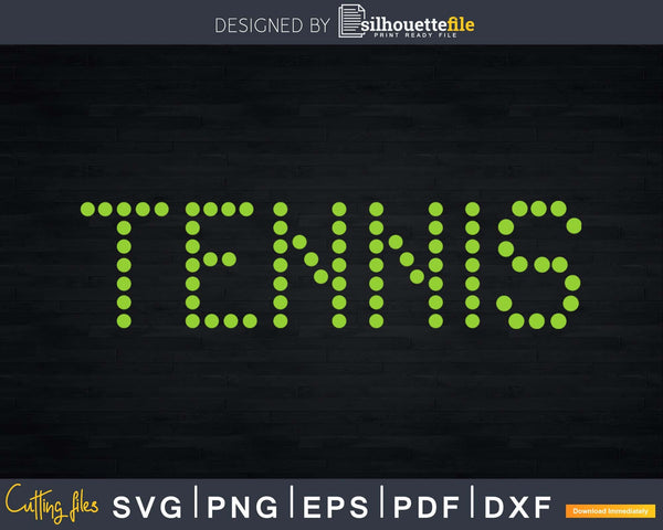 Tennis Svg Print Ready Files Available On Silhouettefile Com Silhouettefile