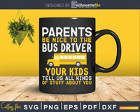 Be nice to the bus driver Cute funny school Svg Design Cut