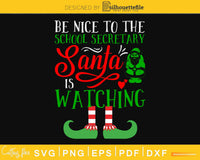 be nice to the school secretary santa svg for cricut craft cut files