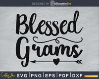 Blessed Grams svg Cutting printable file