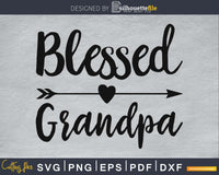 Blessed Grandpa SVG cutting silhouette file