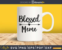 Blessed Meme SVG cutting silhouette printable file