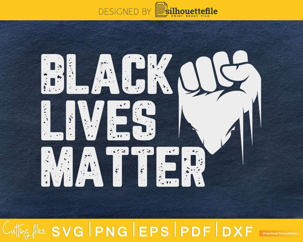 BLM SVG - Distressed Black Lives Matter craft svg cut file