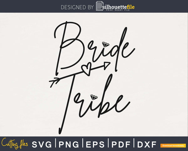 Bride Tribe wedding svg png cutting digital file