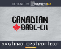 Canadian Babe-eh svg cricut silhouette cutting files