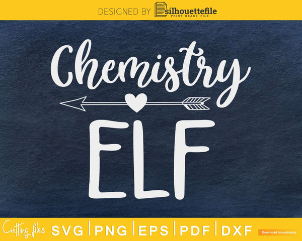 Chemistry elf christmas svg cricut craft cut prinable png