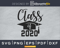 Class of 2020 Graduation cricut svg Instant download files