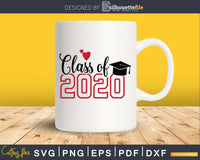 Class of 2020 High School Graduation svg cricut digital