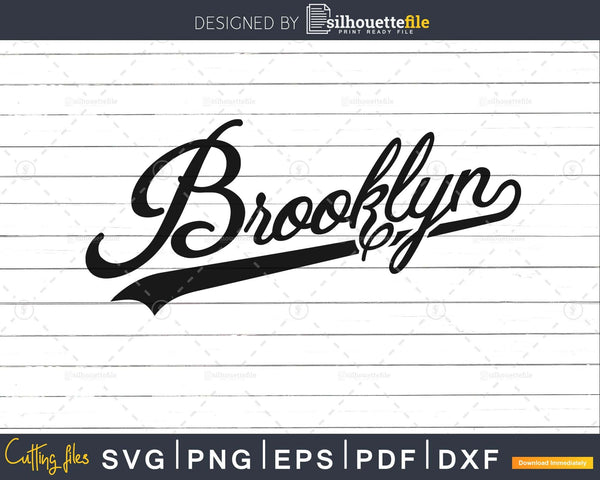 Cool Retro Vintage Brooklyn NY svg png cutting file cricut