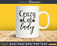 Crazy Cat Lady cricut digital cut svg print ready files