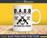 Dads against Daughters Datin svg cricut print-ready files