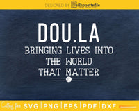 Dou.la bringing lives into the world that matter crcut