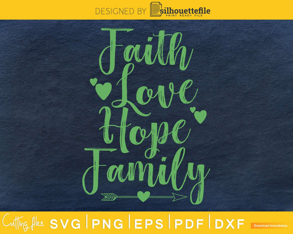 Faith Love Hope Family SVG PNG cricut file