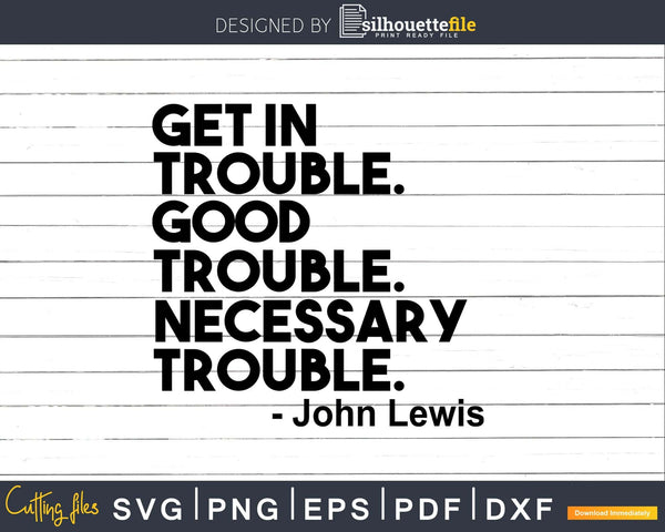 Get in Trouble Necessary Svg Design Cut Files