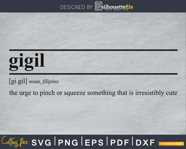 Gigil definition svg printable file