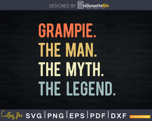 Grampie The Man Myth Legend For Dad Father Svg T-shirt