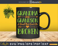 grandma and grandson a bond that can't be broken SVG cricut