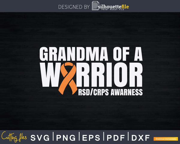 Grandma of a Warrior Orange Ribbon RSD/CRPS Awareness Svg