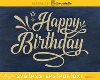 Happy Birthday SVG PNG cutting prinable files