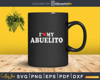 I Love My Abuelito with Heart Fathers day Svg Png T-shirt