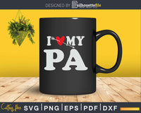 I Love My Pa with Heart Fathers day Svg T-shirt Design