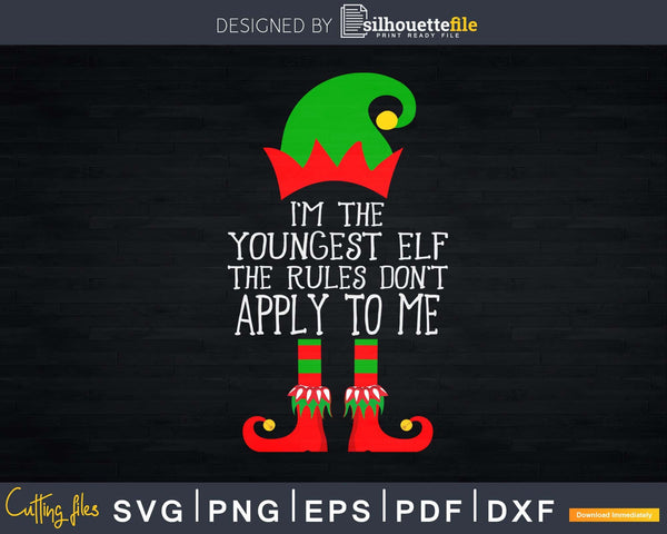 I'm the youngest elf svg png dxf cricut craft cut files