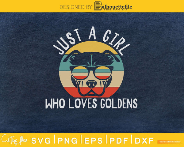 Just A Girl Who Loves Goldens Retro Style Svg Printable