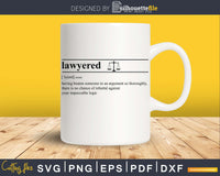 Lawyered Definition svg printable files