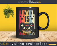 Level 15 Unlocked Official Teenager 15th Birthday Gamer Svg