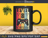 Level 8 Unlocked Video Gamer 8th Birthday Svg Design Cut