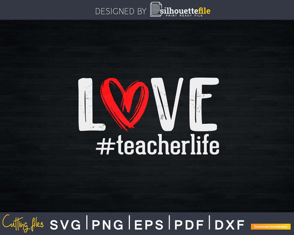 Love Teacher Life Buffalo Plaid Valentines Day Svg Digital