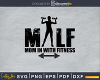 Milf Mom In With Fitness Svg Design Cricut Printable Cutting