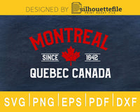 Montreal Quebec Canada Maple Leaf Canadian svg cricut