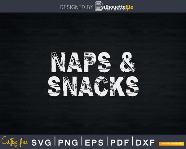 Naps and Snacks png cutting Svg Design Cricut Cut Files