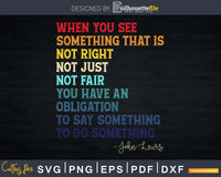 Not Right Just Fair You Have an Obligation Svg Design Cut