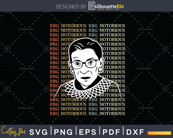 Notorious RBG Ruth Bader Ginsburg svg Feminist cut files for