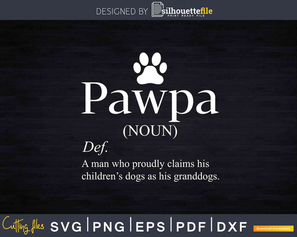 Pawpa definition Svg Dxf Png Cut Files For Crafters