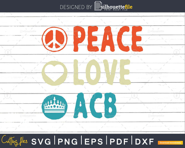 Peace Love ACB Amy Coney Barrett svg png cutting t shirt